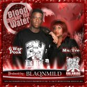 Ms Tee & 6 War Pook - Blood Thicker Than Water mixtape cover art