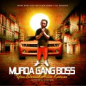 Murda Gang Boss - You Should Have Known mixtape cover art