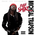 Push Smoke - Michael Trapson mixtape cover art