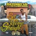 Ratchet Lo - Set Da Record Straight mixtape cover art