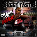 Skeet Taste - Crack On Wax mixtape cover art