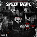 Skeet Taste - Crack On Wax 2 mixtape cover art