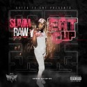 Slimm Raw - Eat It Up mixtape cover art