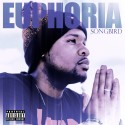 Songbird - Euphoria mixtape cover art