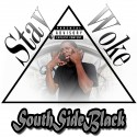 SouthSideBlack - Stay Woke mixtape cover art