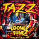 Tazz - Looney Tunez mixtape cover art