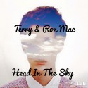 Terry & Ron Mac - Head In The Sky mixtape cover art