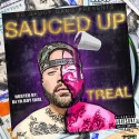 Treal - Sauced Up mixtape cover art