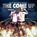 Treal & Infamous - The Come Up mixtape cover art