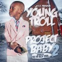 Troll - Project Baby 2 mixtape cover art