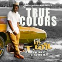 Lil T Wil - True Colors mixtape cover art