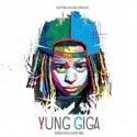 Yung Giga - Yung Giga mixtape cover art