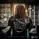 Billionaire Black - Billion Dollar Man mixtape cover art