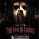FBG Duck - This How I'm Coming mixtape cover art
