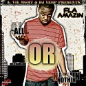 Fla Amazin - All Or Nothin' mixtape cover art