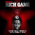 Young Thug, Rich Homie Quan & Birdman - Rich Gang: The Tour, Part 1 mixtape cover art