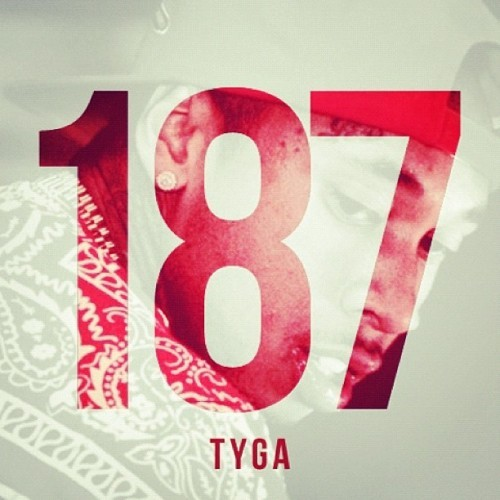 Tyga - 187Mixtape  (Mp3) Listen or Download