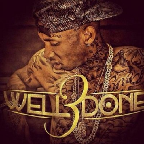 Tyga Well done 3 (Download or Stream FREE)
