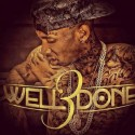 Tyga - Well Done 3 mixtape cover art