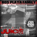 Bos Playa Family - Juice mixtape cover art