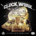 Clock Work (24/7 Grind) mixtape cover art