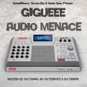 Gigueee - Audio Menace mixtape cover art