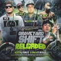 Graveyard Shift Reloaded (Hosted By Sy Ari Da Kid) mixtape cover art