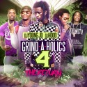 Grind-A-Holics 4 (The Return) mixtape cover art