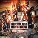 Hoodlum World - Hoodlum America mixtape cover art