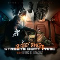 Lil Chief Dinero - Streets Don't Panic mixtape cover art