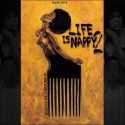 Napsboy - Life Is Nappy 2 mixtape cover art