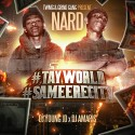 Nard - #TayWorld #SameereCity mixtape cover art