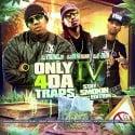 Only 4 Da Traps 4 (Stay Smokin Edition) mixtape cover art