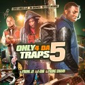 Only 4 Da Traps 5 mixtape cover art