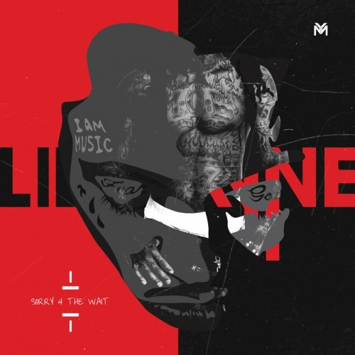 Young Money Ent. › Lil Wayne - Sorry 4 The Wait (Listen or Download)