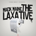 Mack Maine - The Laxative mixtape cover art