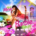 Nicki Minaj - Its Barbie Bitch! mixtape cover art