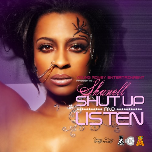 Shanell – Shut Up & Listen Mixtape