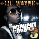 Lil Wayne - Da Drought 3 (2 Disc) mixtape cover art