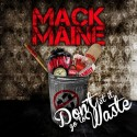 Mack Maine - Dont Let It Go To Waste mixtape cover art