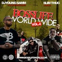 BossLife World Wide 4 (Hosted By Slim Thug) mixtape cover art