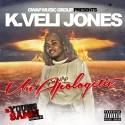 K.Veli Jones - Unapologetic mixtape cover art