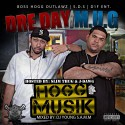 MUG & Dre Day - Hogg Muzik (Hosted By Slim Thug & J-Dawg) mixtape cover art