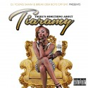 Tiaramy - There's Something About Tiaramy mixtape cover art