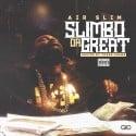 Air Slim - Slimbo The Great mixtape cover art