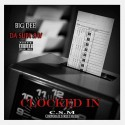 Big Dee Supa Sav - Clocked In mixtape cover art