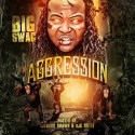 Big Swag - Aggression mixtape cover art
