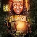 Big Swag - Aggression mixtape cover art