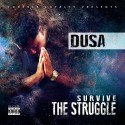 Dusa - Survive the Struggle mixtape cover art