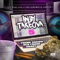 Indy Takeova 5 mixtape cover art